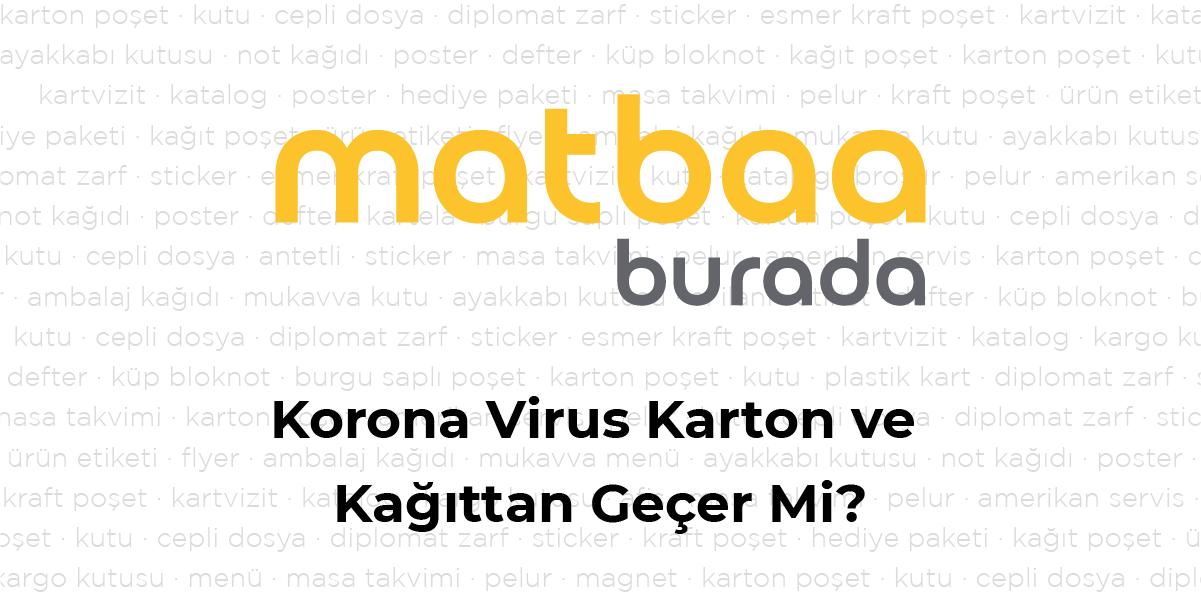 Korona Virus Karton ve Kağıttan Geçer Mi?